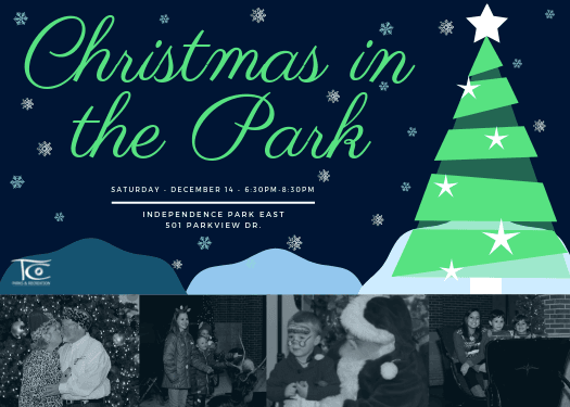 Join us this year for our outdoor Holiday Celebration, Christmas in the Park on Saturday, December 14 from 6:30 to 8:30 pm at Independence Park.